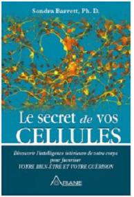 Le secret de vos cellules